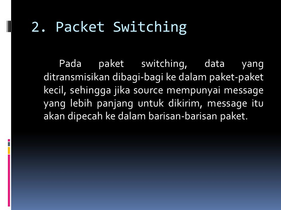 2. Packet Switching