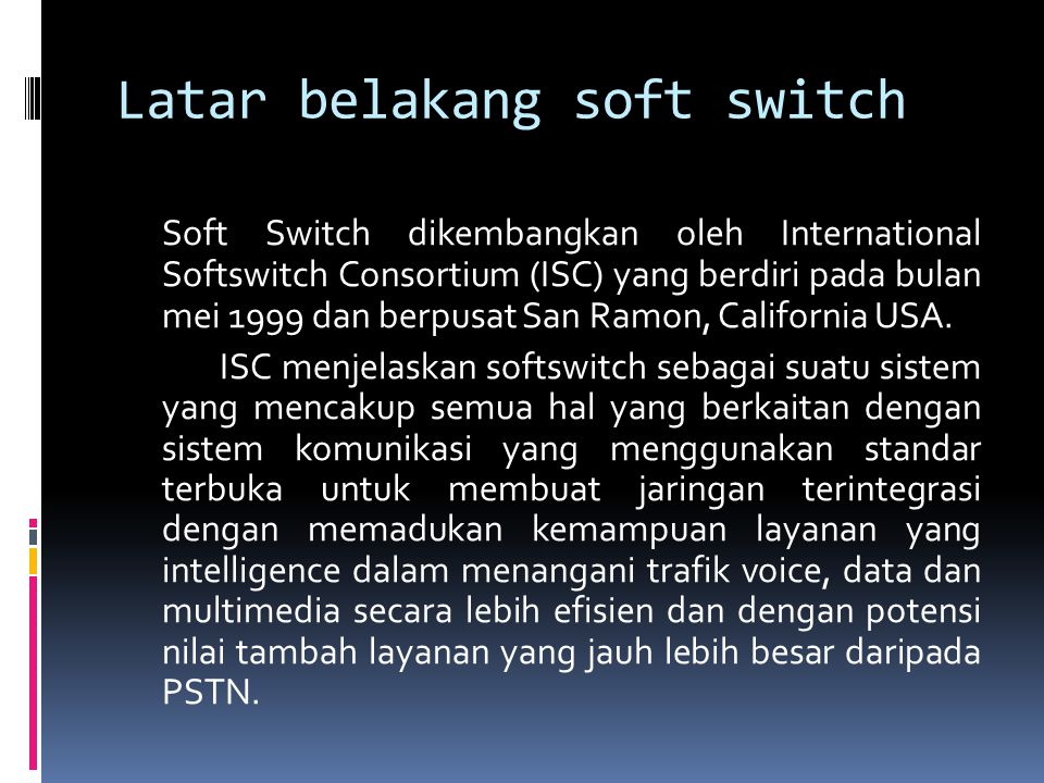 Latar belakang soft switch