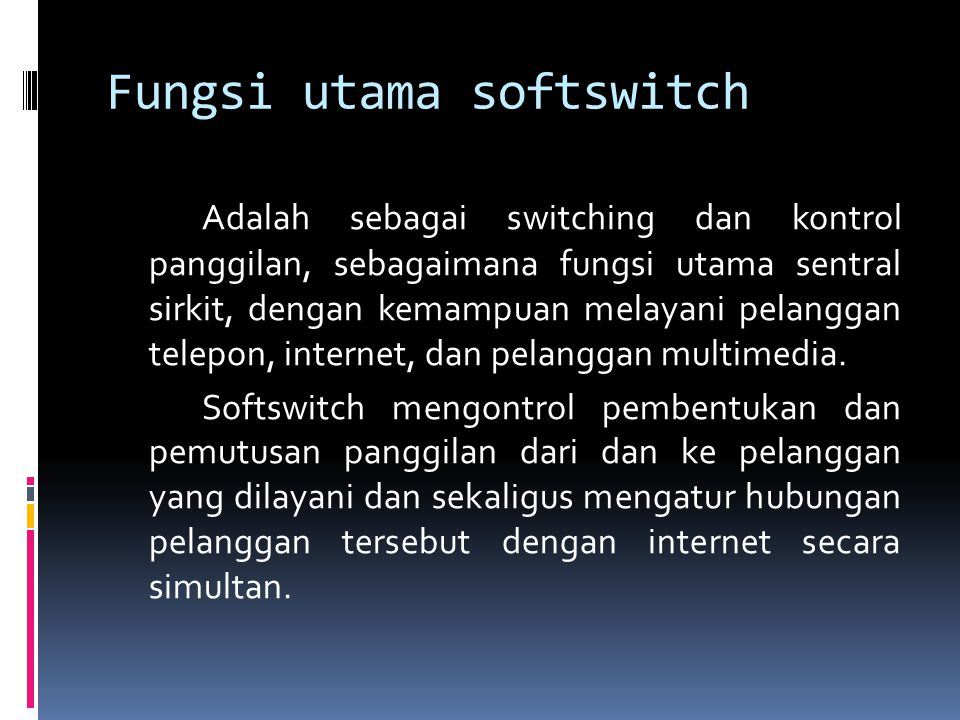 Fungsi utama softswitch