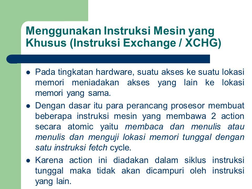 Menggunakan Instruksi Mesin yang Khusus (Instruksi Exchange / XCHG)
