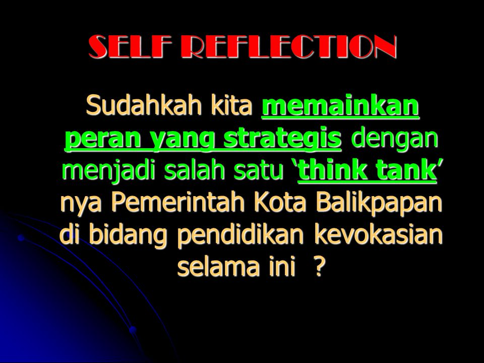 SELF REFLECTION