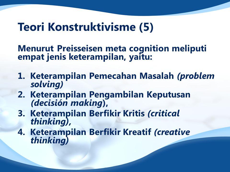 Teori Konstruktivisme (5)