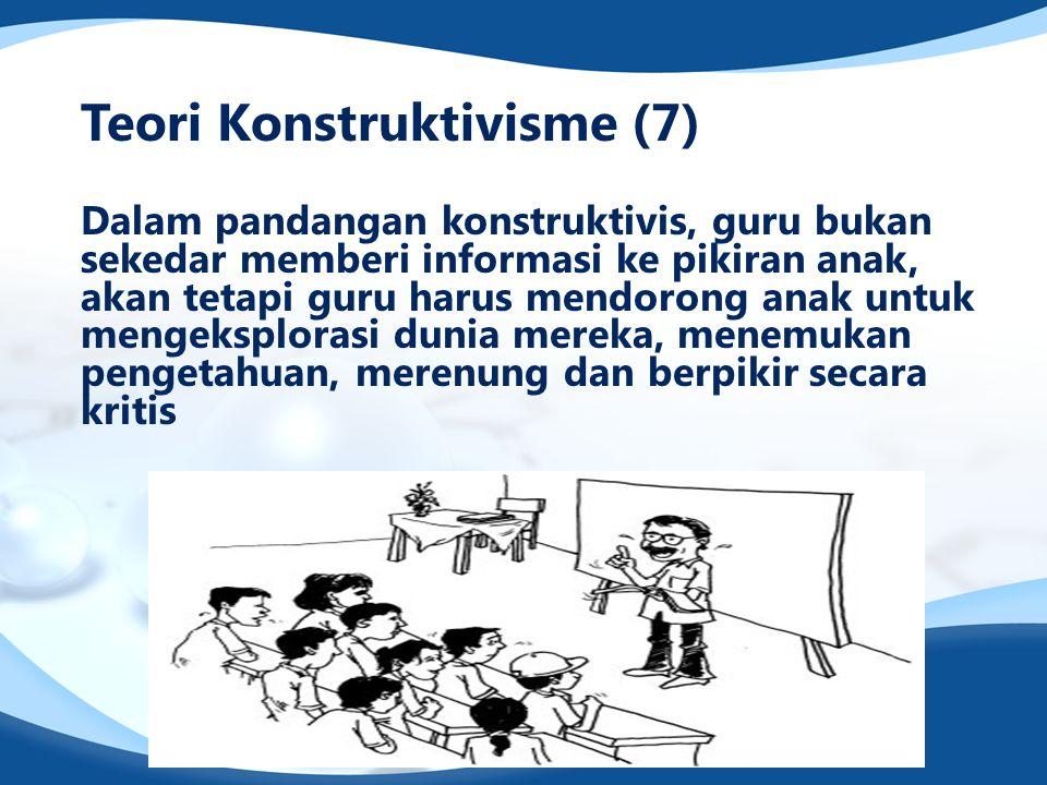 Teori Konstruktivisme (7)