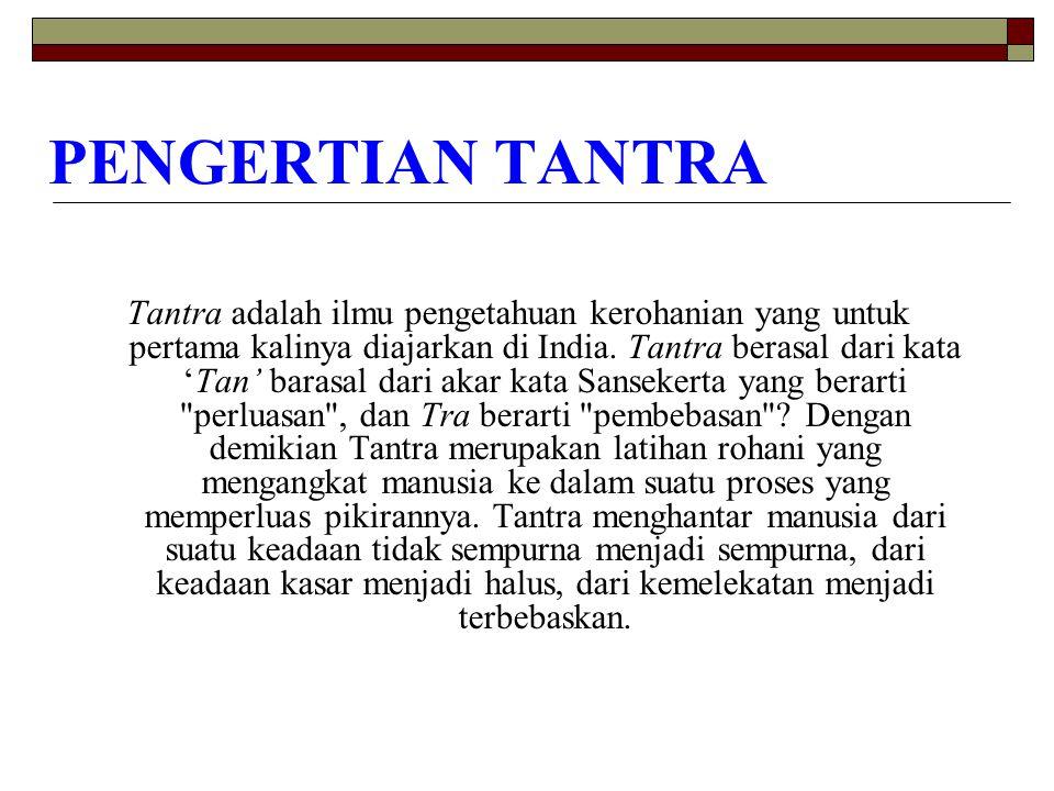 PENGERTIAN TANTRA