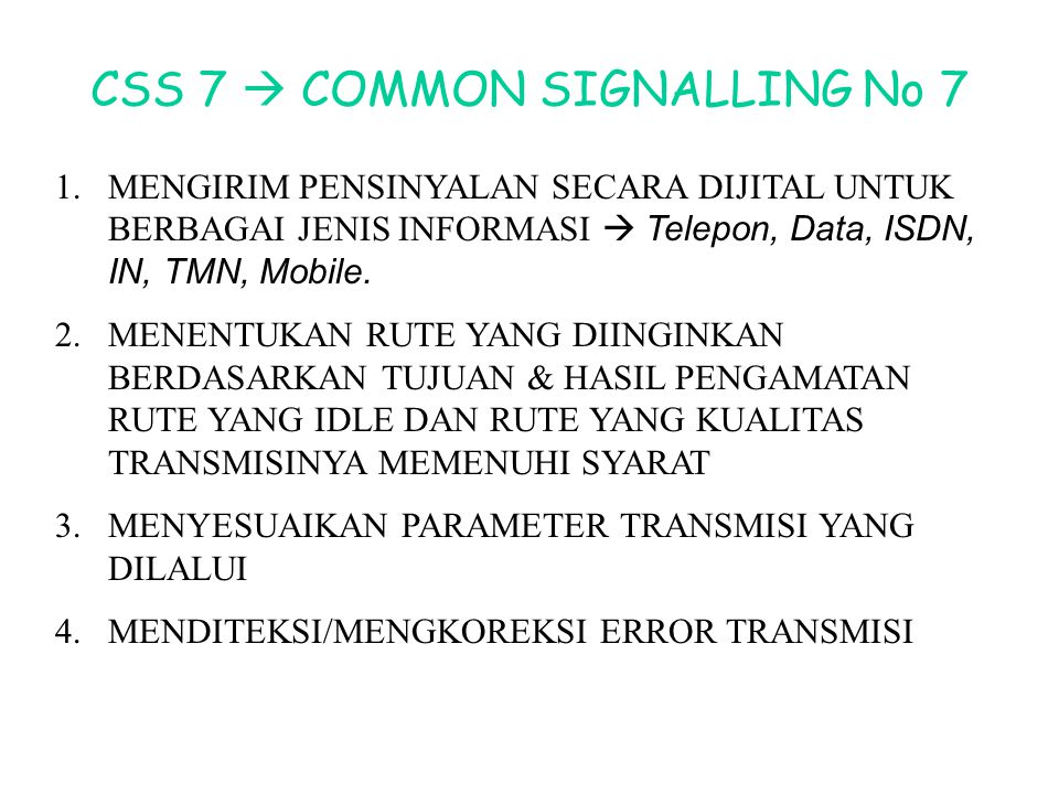 CSS 7  COMMON SIGNALLING No 7