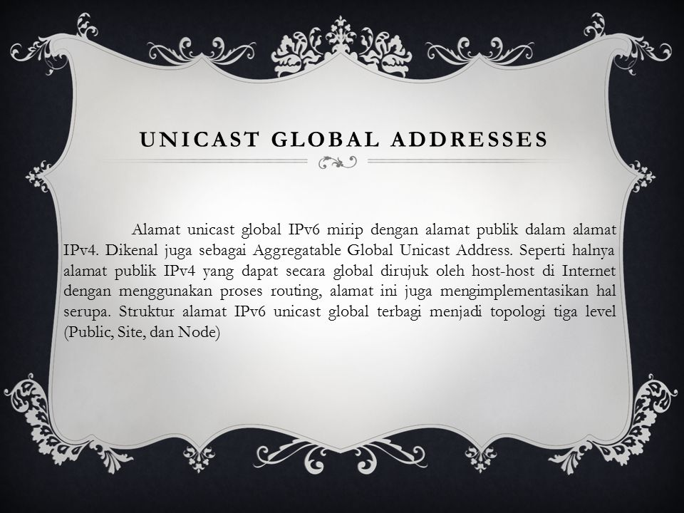 Unicast global addresses