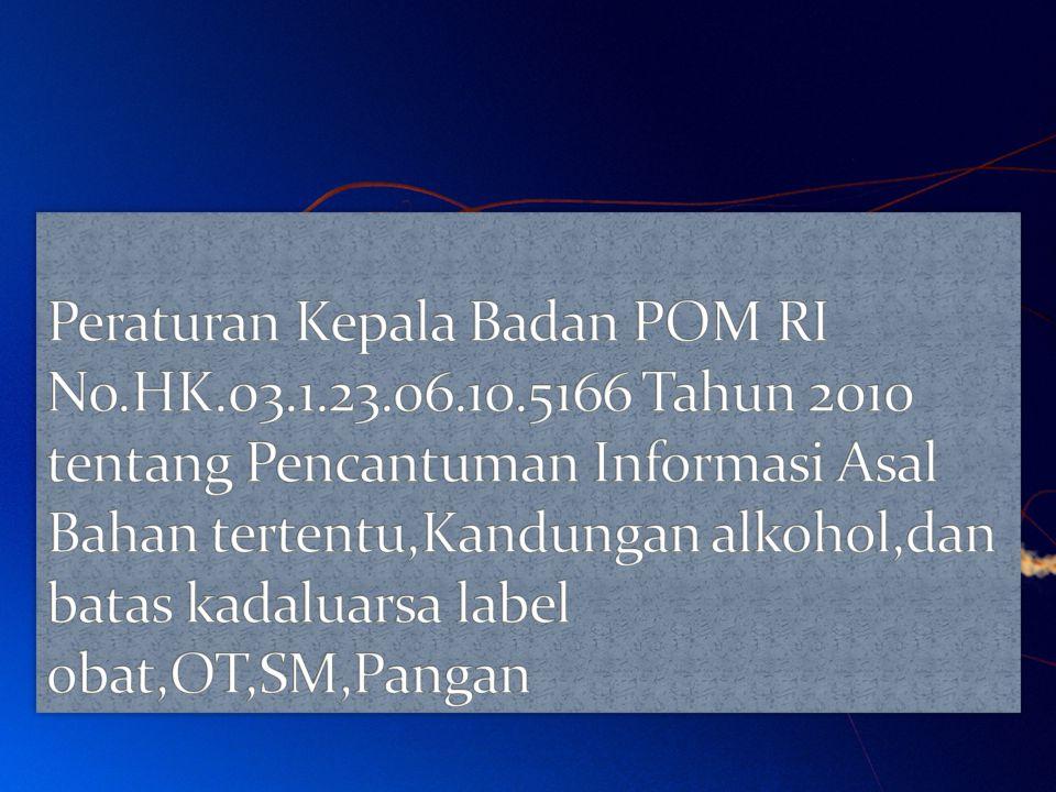 Peraturan Kepala Badan POM RI No. HK. 03. 1. 23. 06. 10