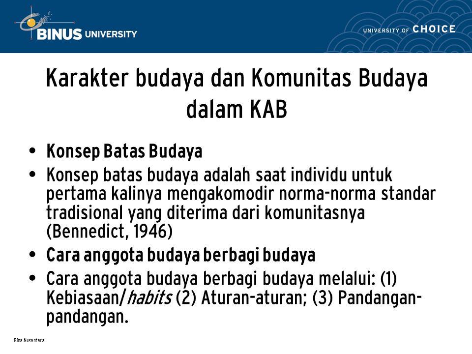 Karakter budaya dan Komunitas Budaya dalam KAB
