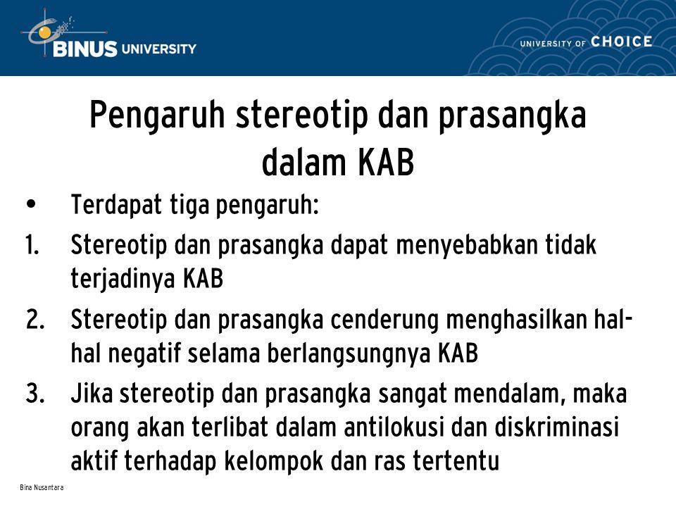 Pengaruh stereotip dan prasangka dalam KAB