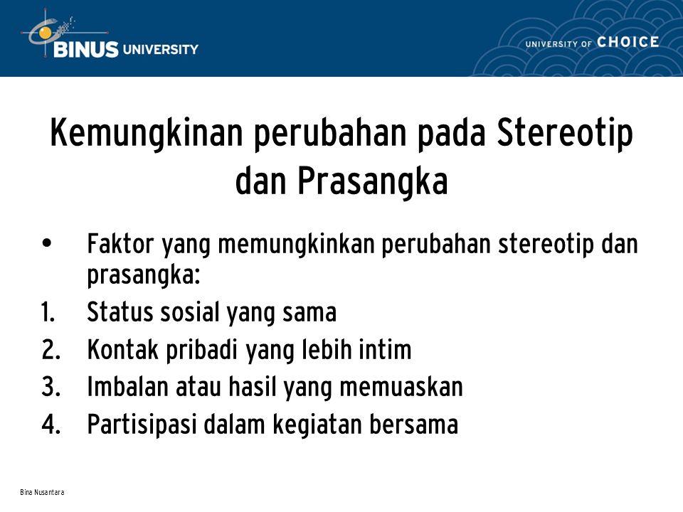 Kemungkinan perubahan pada Stereotip dan Prasangka
