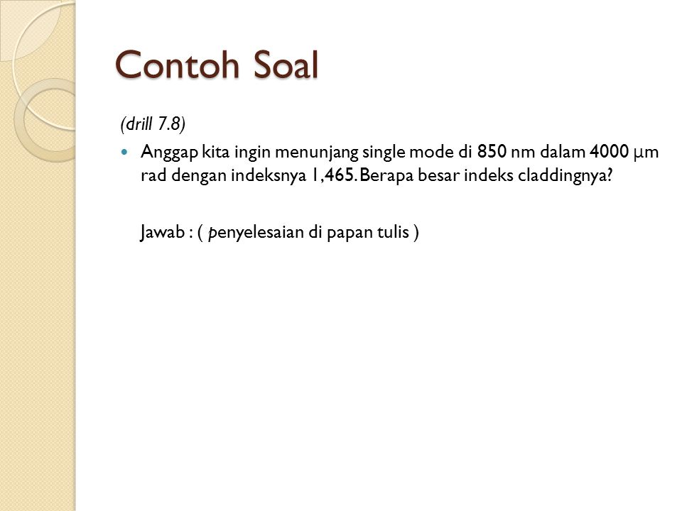 Contoh Soal (drill 7.8)
