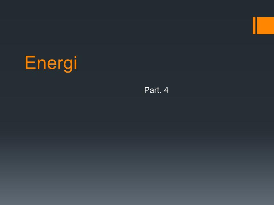 Energi Part. 4