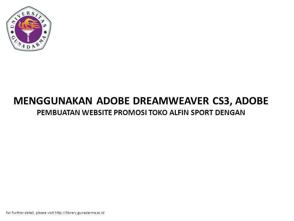 MENGGUNAKAN ADOBE DREAMWEAVER CS3, ADOBE PEMBUATAN WEBSITE PROMOSI TOKO ALFIN SPORT DENGAN