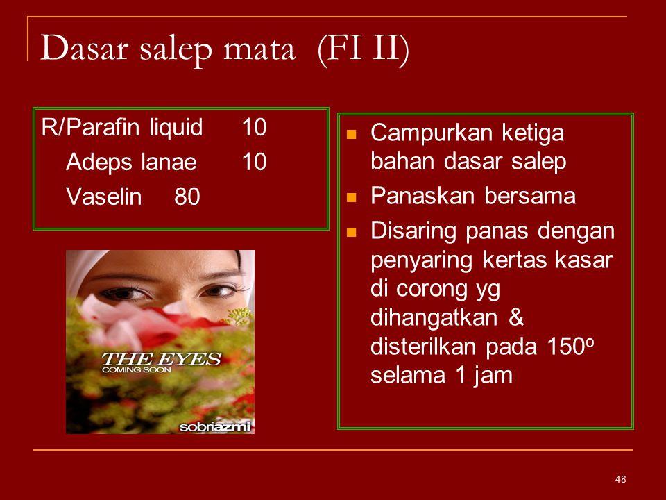 Dasar salep mata (FI II)