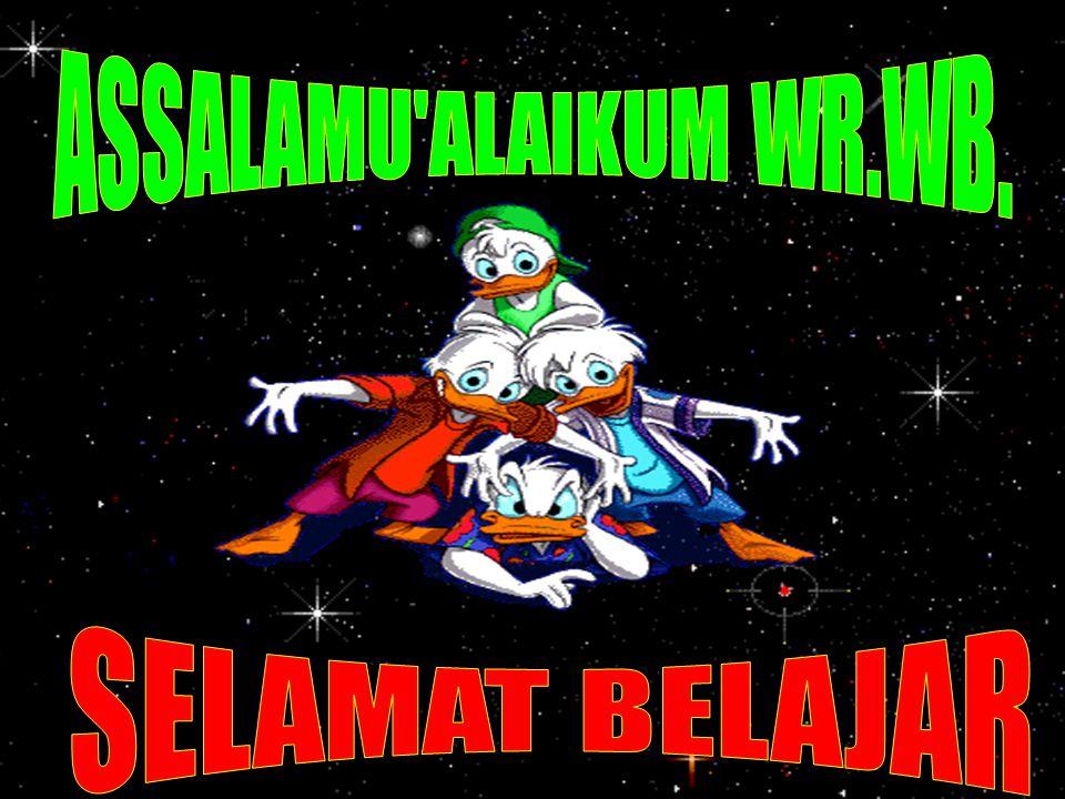 ASSALAMU ALAIKUM WR.WB. SELAMAT BELAJAR