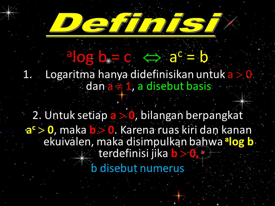 alog b = c  ac = b Definisi