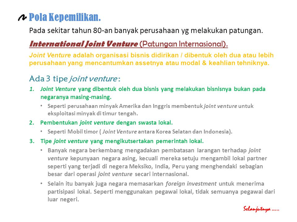 International Joint Venture (Patungan Internasional).