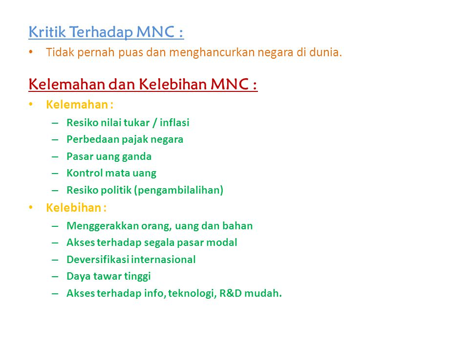 Kelemahan dan Kelebihan MNC :