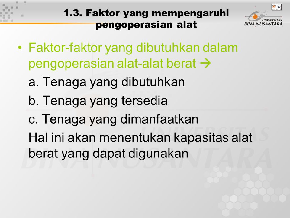 1.3. Faktor yang mempengaruhi pengoperasian alat