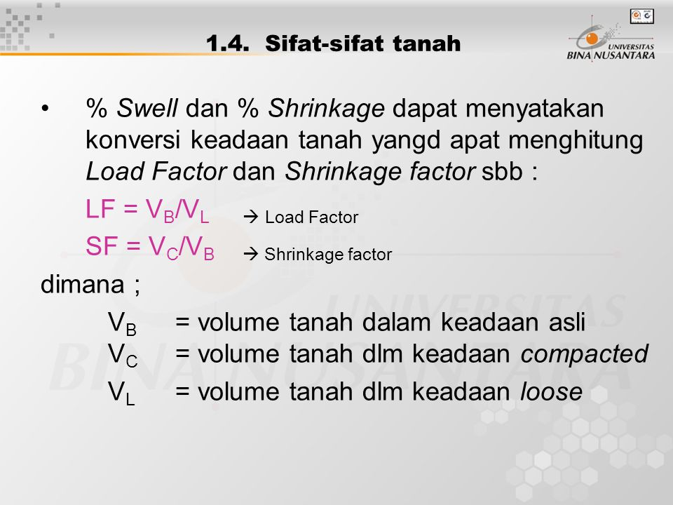 SF = VC/VB  Shrinkage factor dimana ;