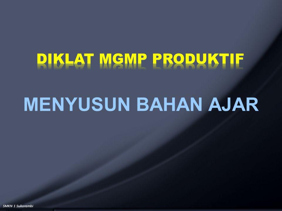 DIKLAT MGMP PRODUKTIF MENYUSUN BAHAN AJAR