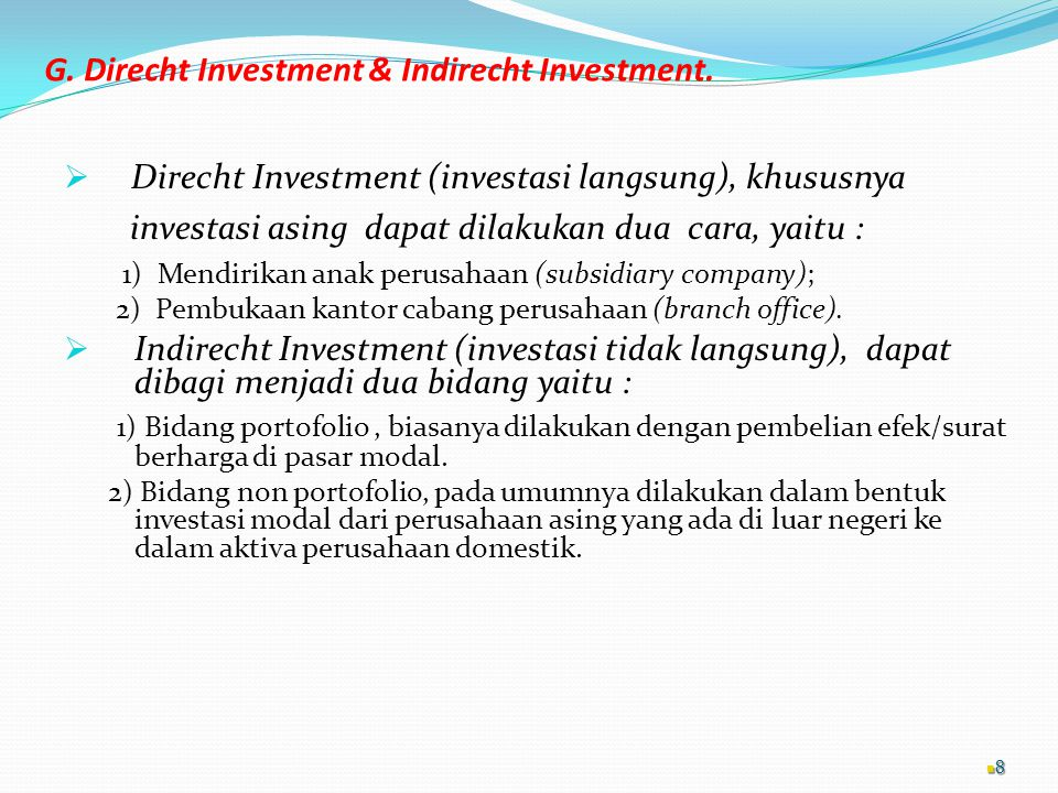 G. Direcht Investment & Indirecht Investment.