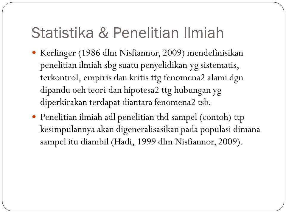 Statistika & Penelitian Ilmiah