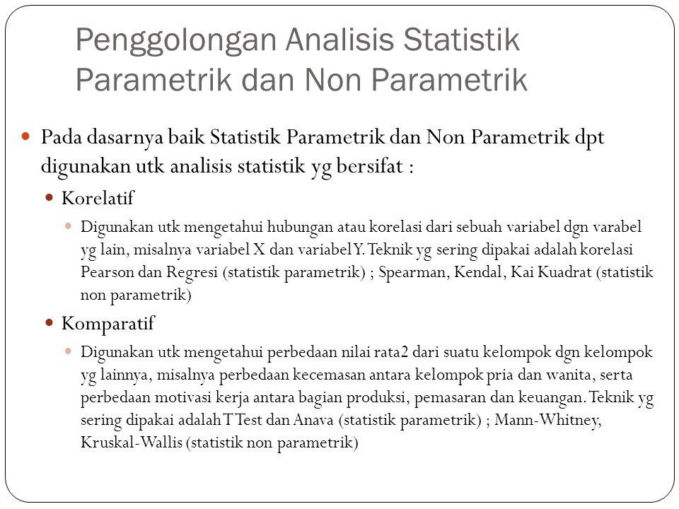 Penggolongan Analisis Statistik Parametrik dan Non Parametrik