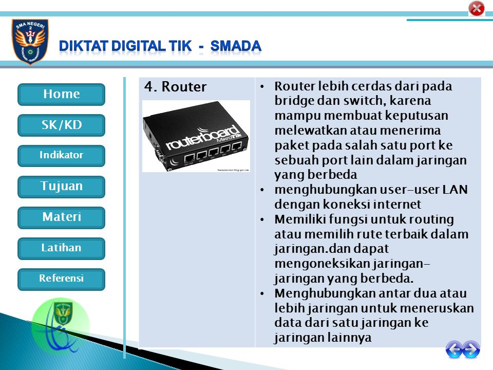 4. Router