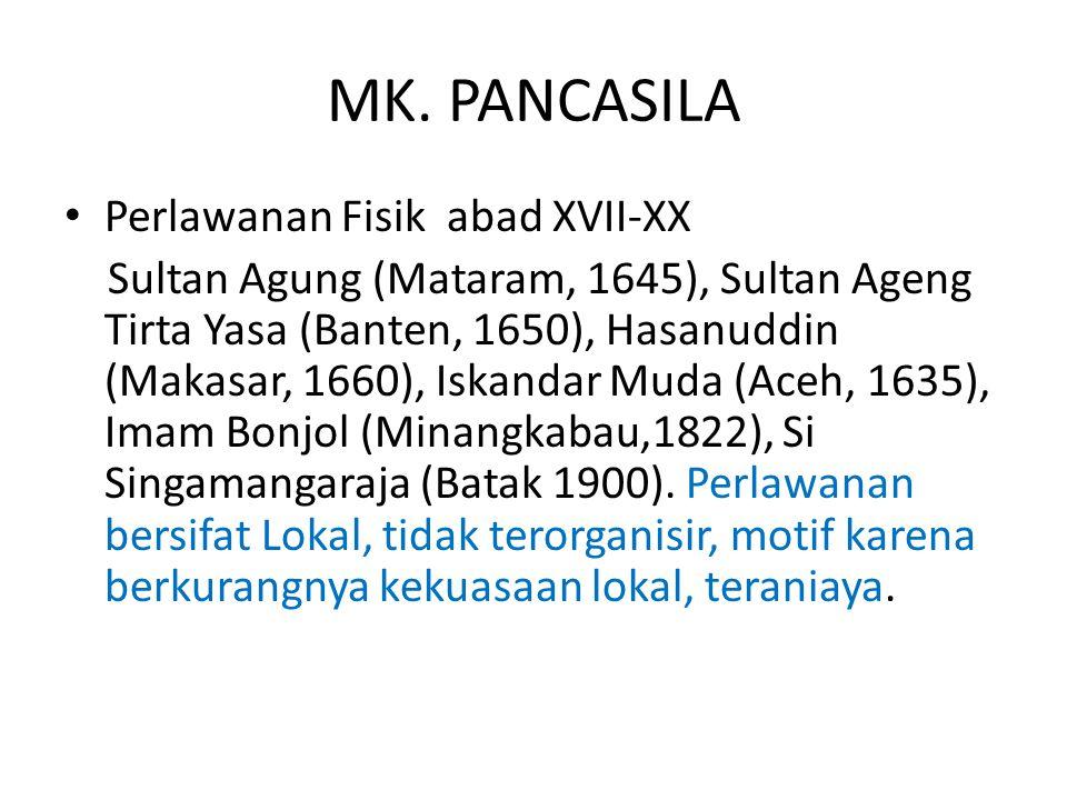 MK. PANCASILA Perlawanan Fisik abad XVII-XX