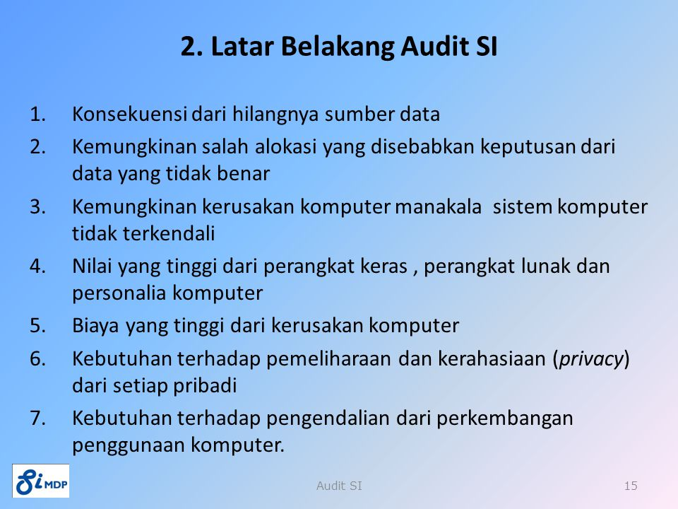 2. Latar Belakang Audit SI