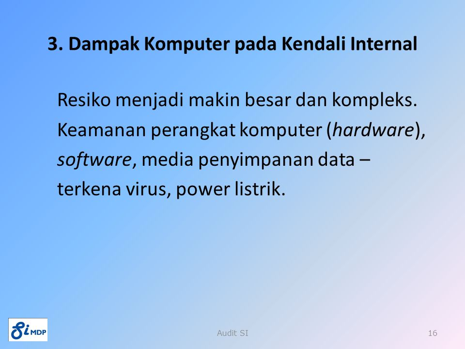 3. Dampak Komputer pada Kendali Internal