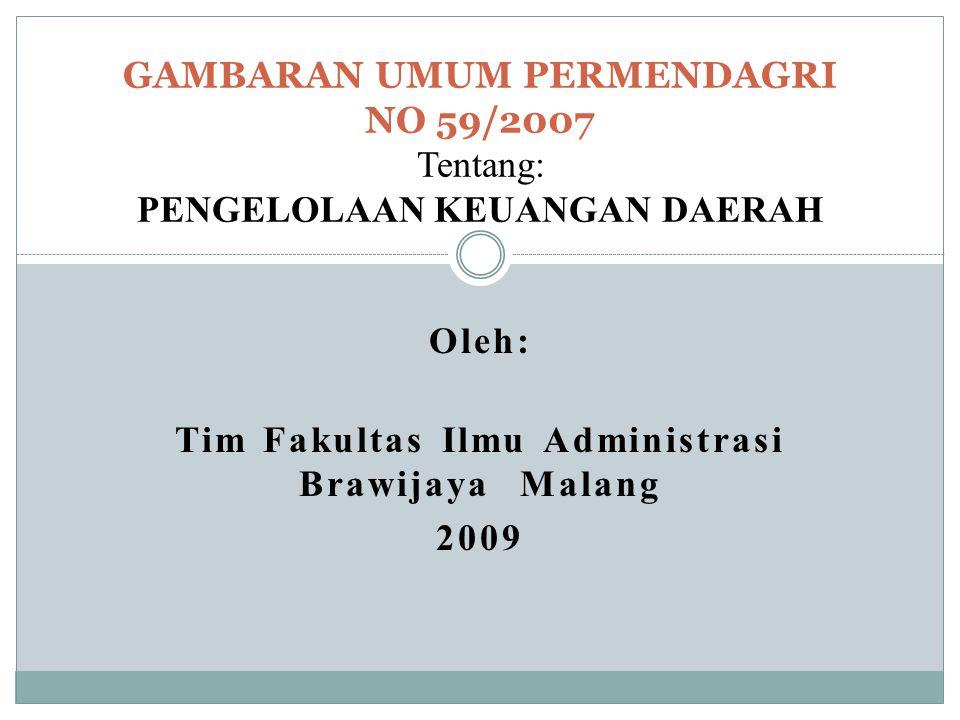 Oleh: Tim Fakultas Ilmu Administrasi Brawijaya Malang 2009