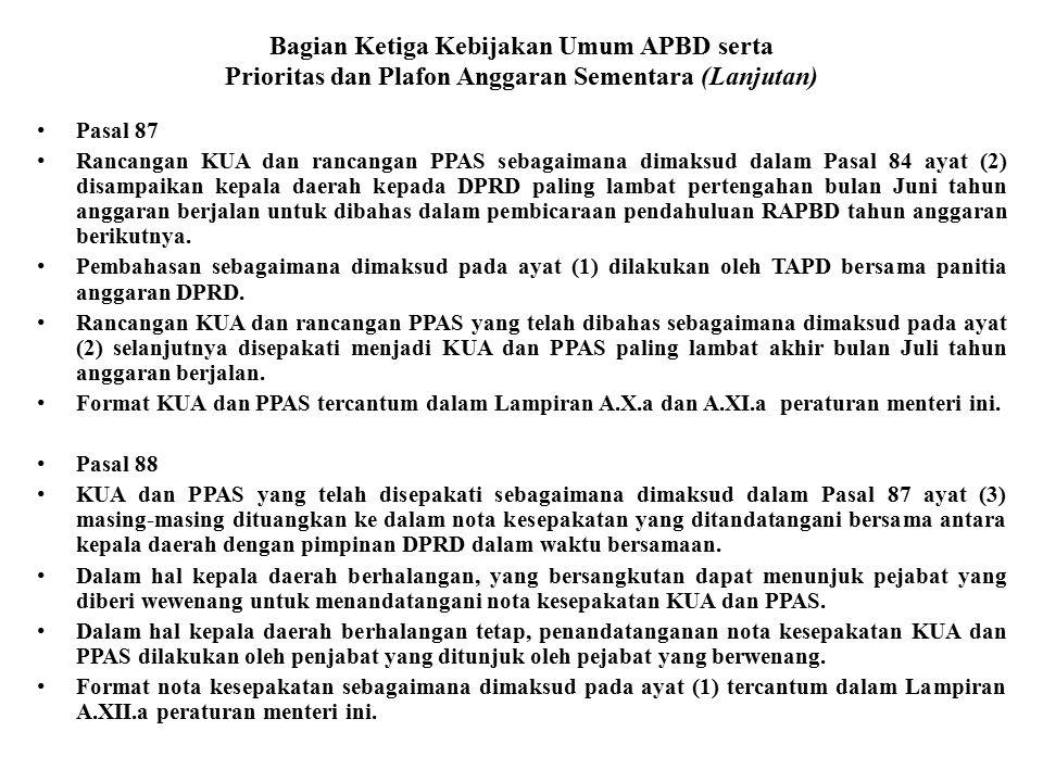 Bagian Ketiga Kebijakan Umum APBD serta Prioritas dan Plafon Anggaran Sementara (Lanjutan)
