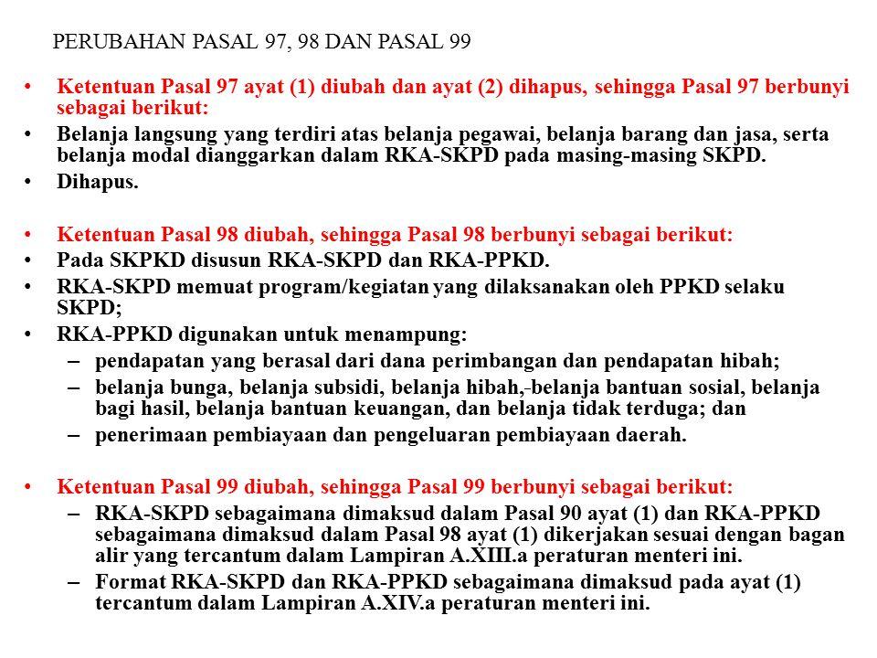 PERUBAHAN PASAL 97, 98 DAN PASAL 99