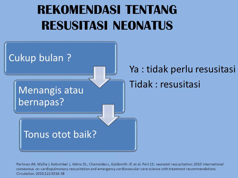 REKOMENDASI TENTANG RESUSITASI NEONATUS