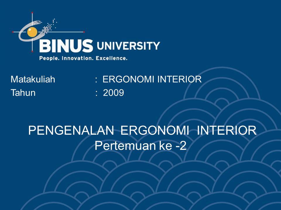 PENGENALAN ERGONOMI INTERIOR Pertemuan ke -2