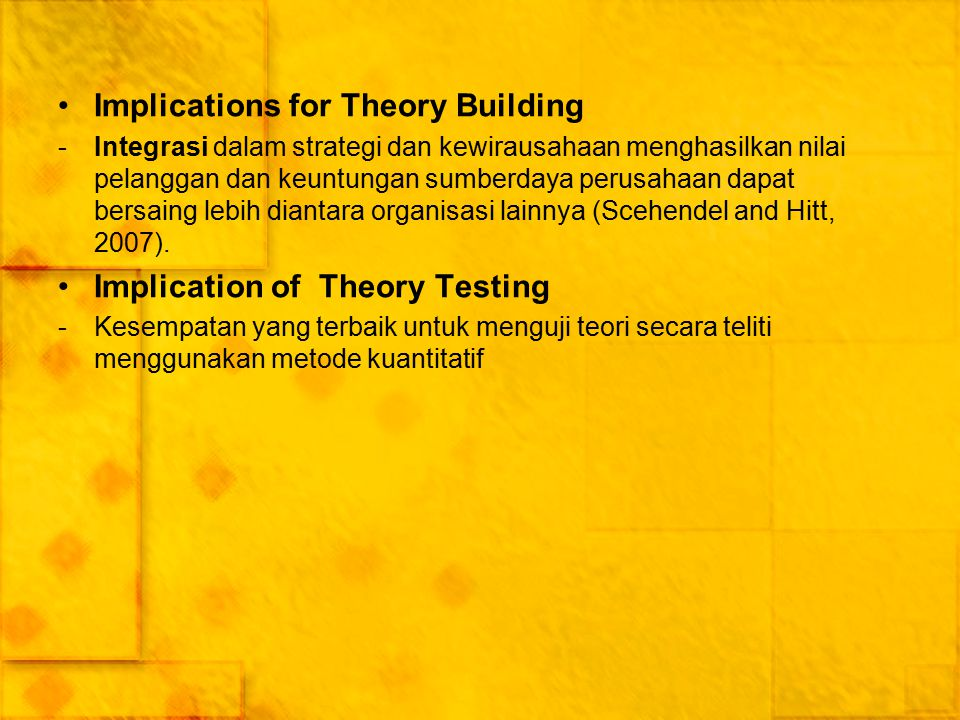 Implications for Theory Building