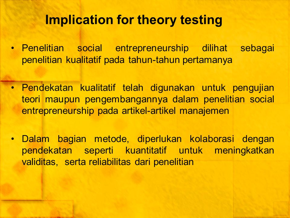Implication for theory testing
