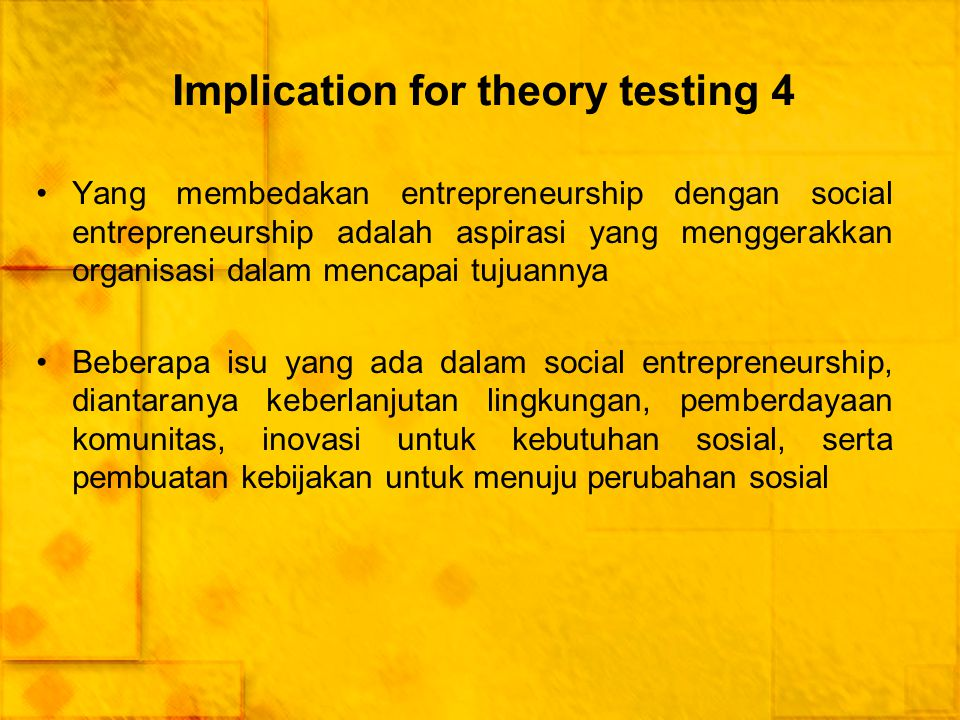 Implication for theory testing 4