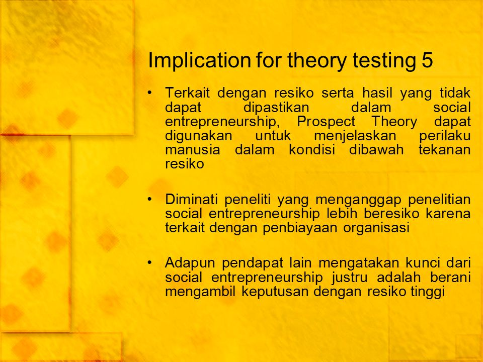 Implication for theory testing 5