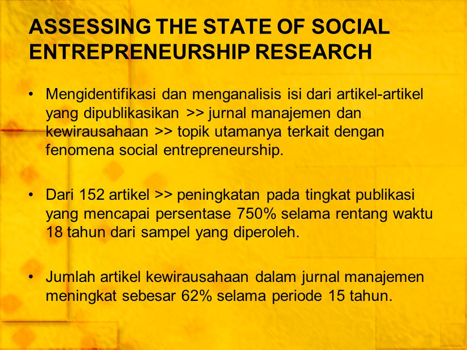 ASSESSING THE STATE OF SOCIAL ENTREPRENEURSHIP RESEARCH