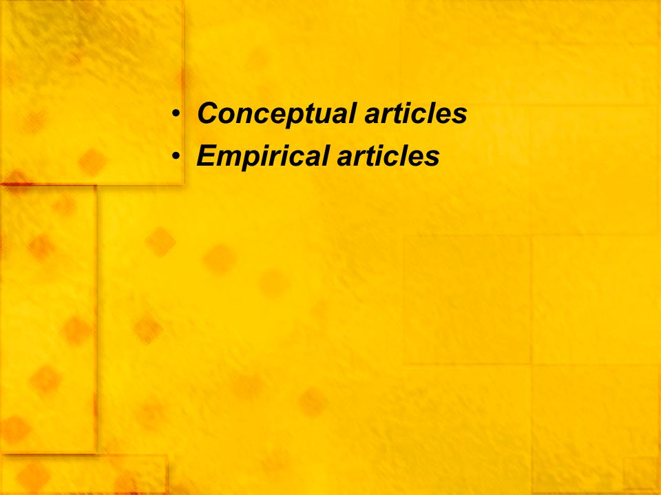Conceptual articles Empirical articles