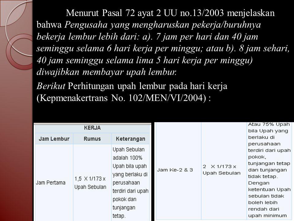 Menurut Pasal 72 ayat 2 UU no