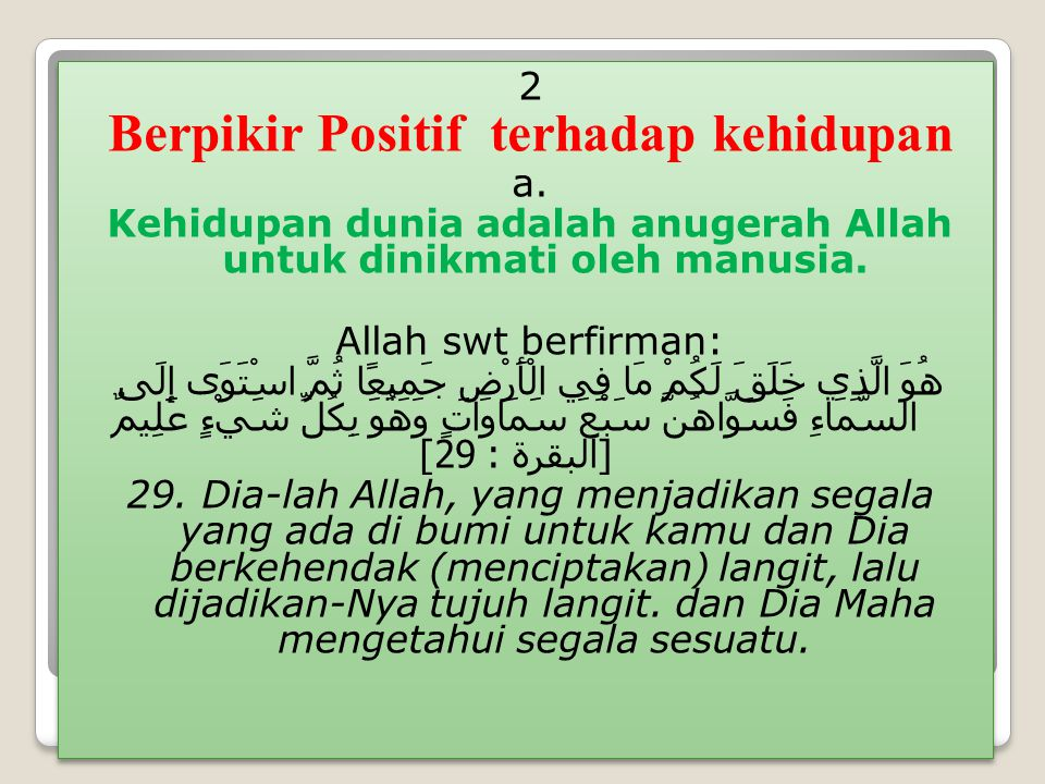 Berpikir Positif terhadap kehidupan