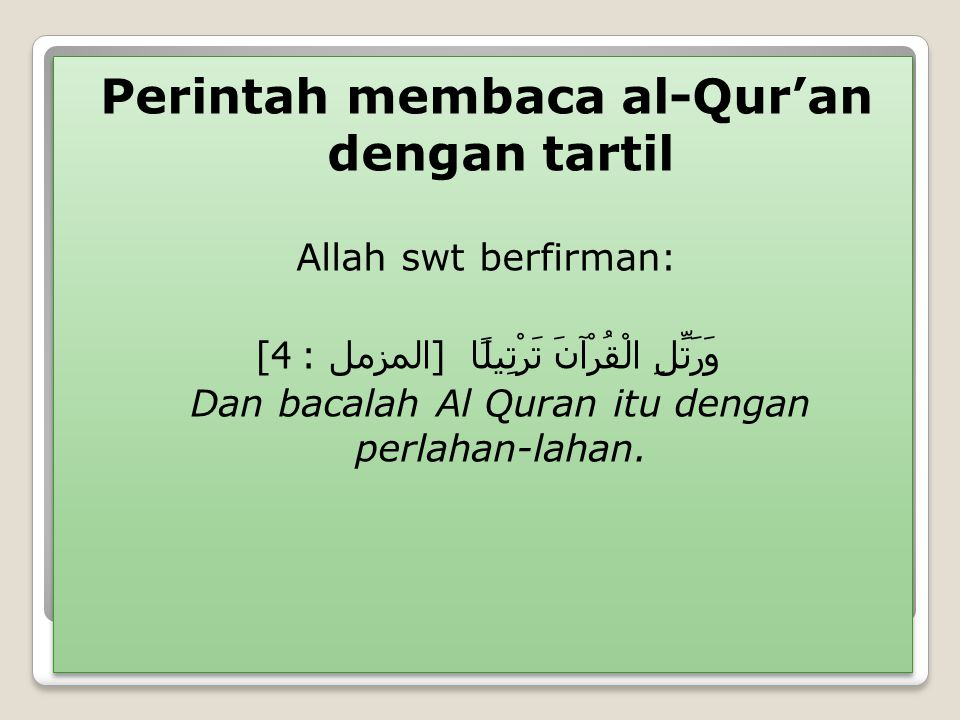 Perintah membaca al-Qur'an dengan tartil