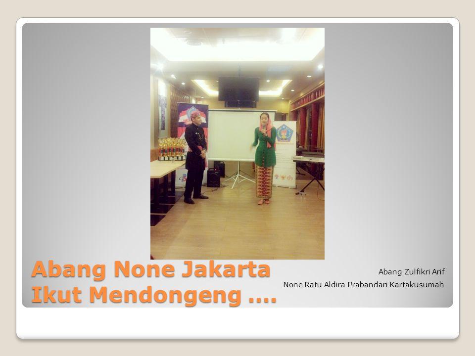 Abang None Jakarta Ikut Mendongeng ….