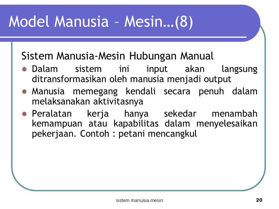 Model Manusia – Mesin…(8)
