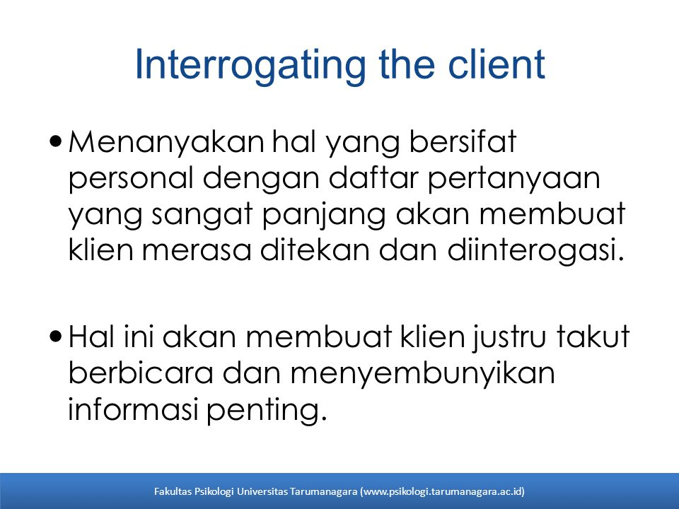 Interrogating the client