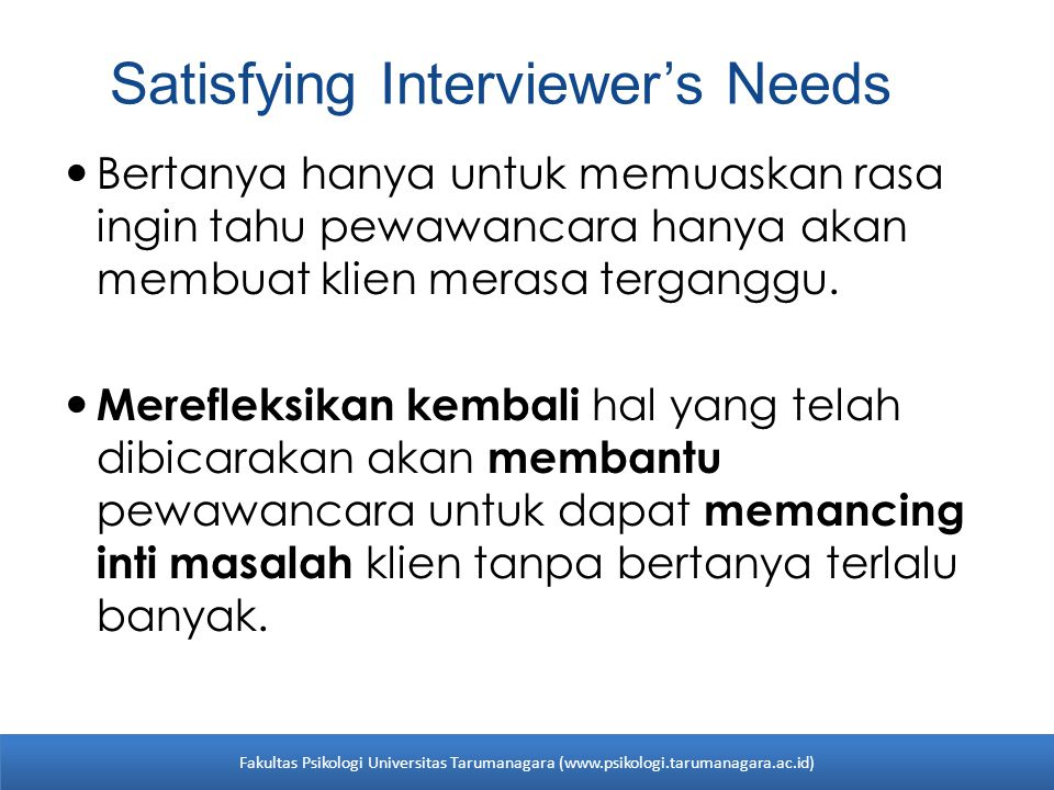 Satisfying Interviewer's Needs